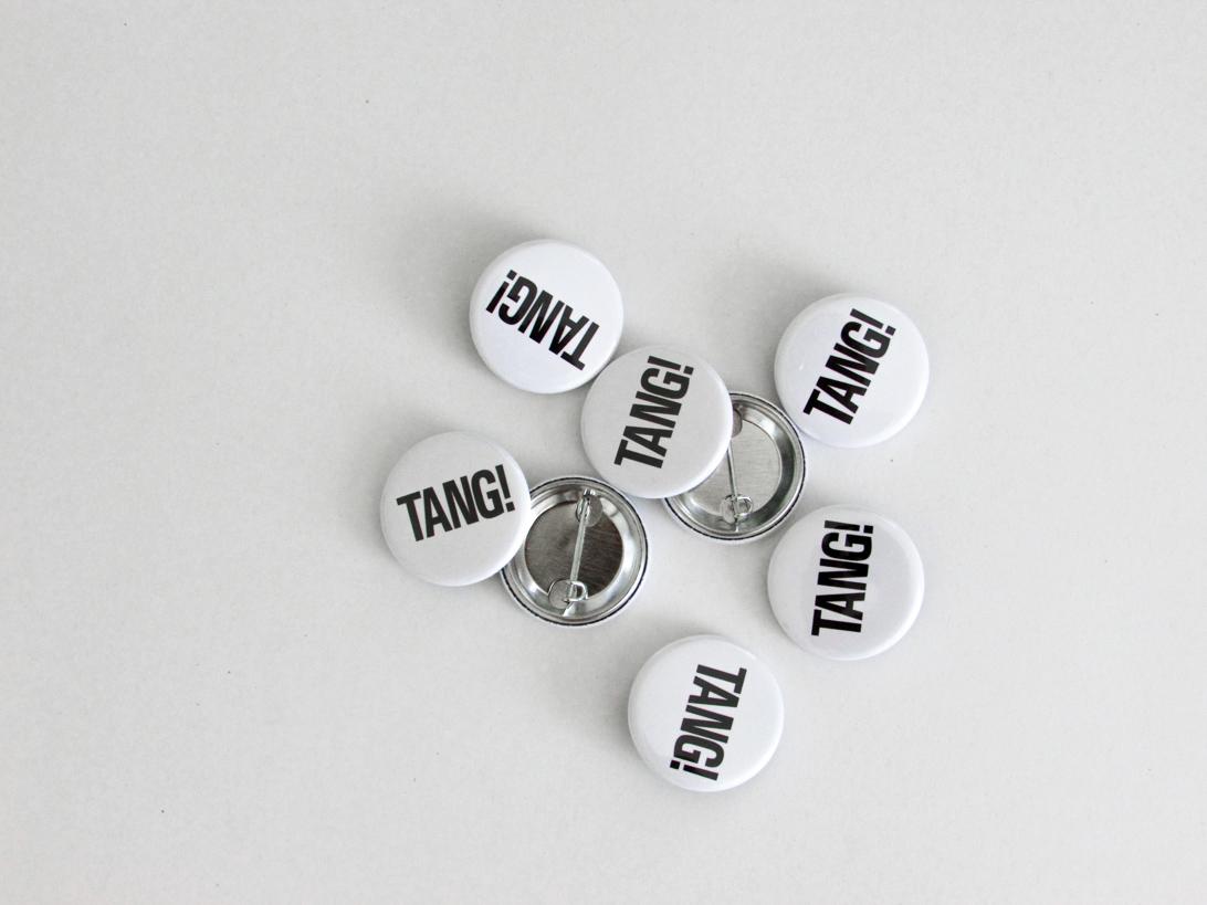 TANG! badges